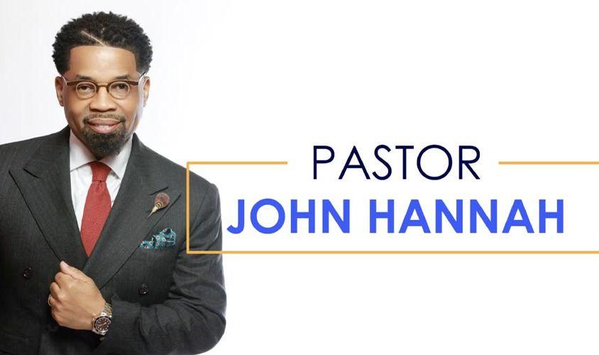 Pastor John Hannah Bio